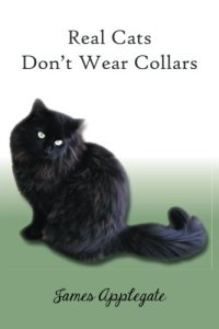 Book - Real Cats Don't Wear Collars